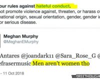 "Saying ""Men Aren't Women"" on Twitter Now Classified as 'Hateful Conduct'"