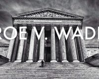 Roe v. Wade Does NOT Supersede State Law