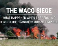 The Waco Siege: What Happened When the Feds Laid Siege to the Branch Davidian Compound