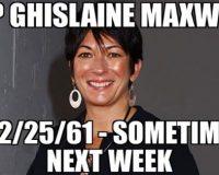 Dead Men Tell No Tales:  Epstein Didn't – Will Ghislaine Maxwell?