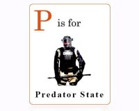 P Is for Predator State: The Building Blocks of Tyranny from A to Z