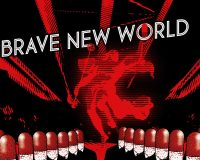 Huxley's Brave New World Arrived in 2020