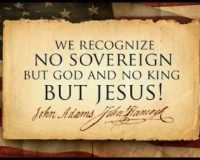 Christians: The Forefathers Appeal Was To Jesus – Heaven Not To Their Favorite Politicians!
