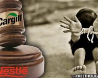 Supreme Court Sides With Megacorps Nestle & Cargill In Child Trafficking Case