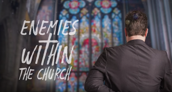Enemies Within The Church Supporting What God Condemns